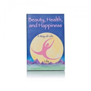 Beauty, Health, and Happiness book